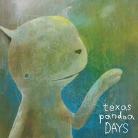 texas pandaa - days